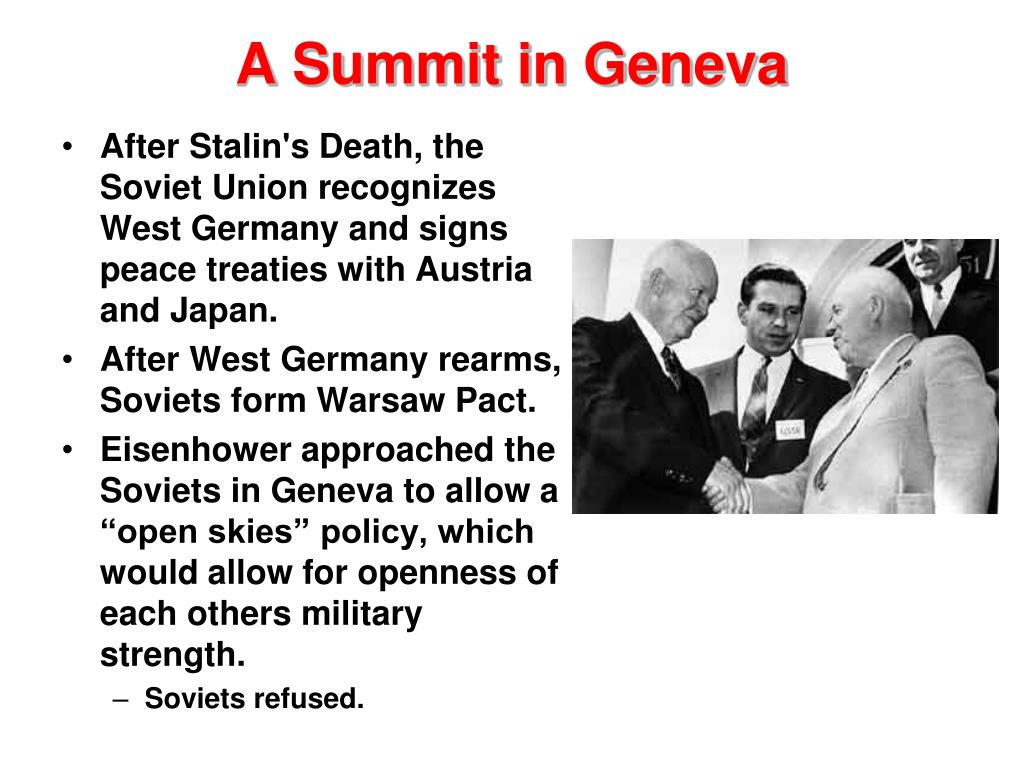 After Stalin's Death, the Soviet Union recognizes West Germany and signs peace treaties with Austria and Japan.