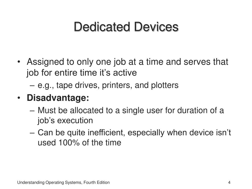 Dedicated Devices