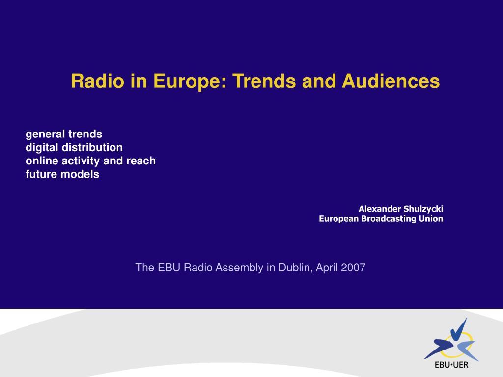 The EBU Radio Assembly in Dublin, April 2007