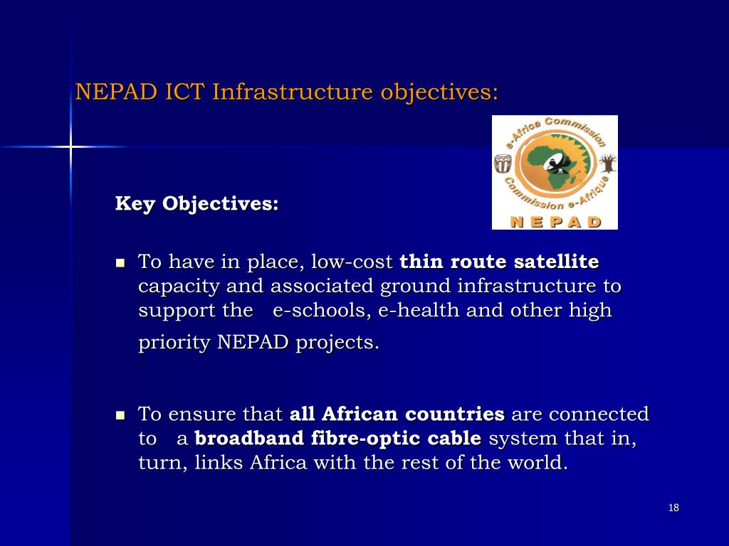 NEPAD ICT Infrastructure objectives: