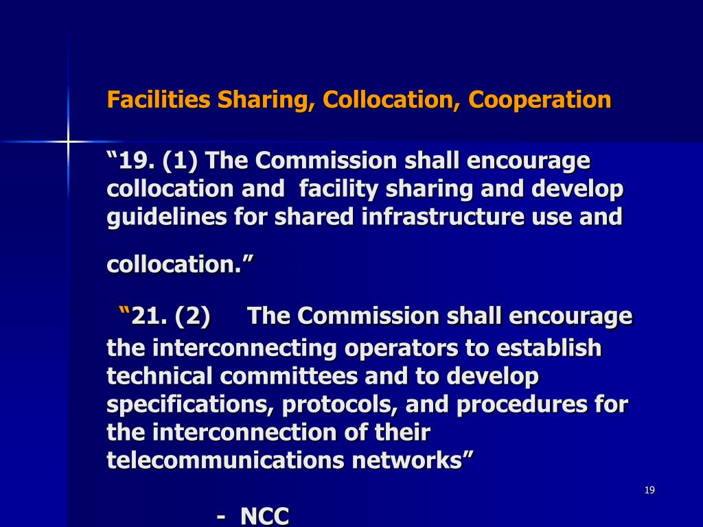 Facilities Sharing, Collocation, Cooperation
