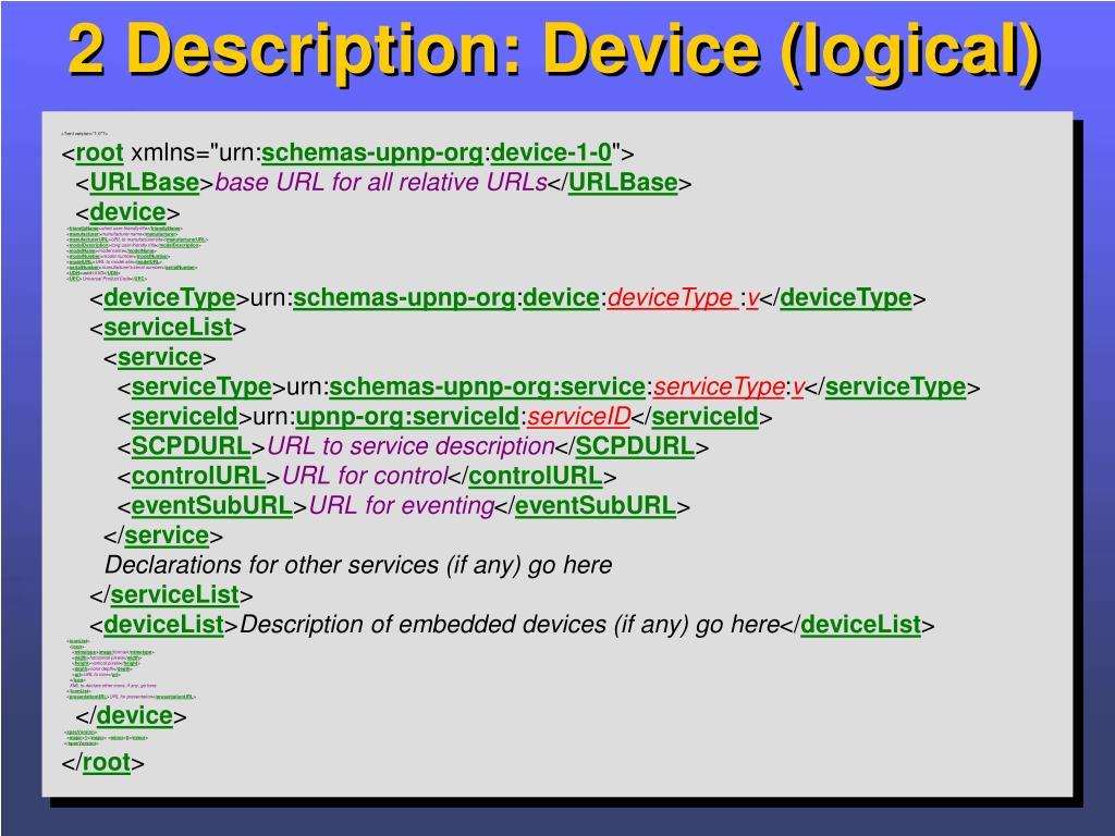 2 Description: Device (logical)