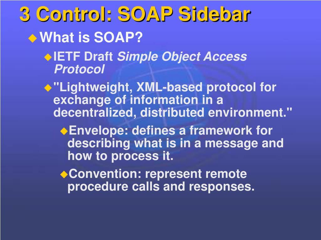 3 Control: SOAP Sidebar