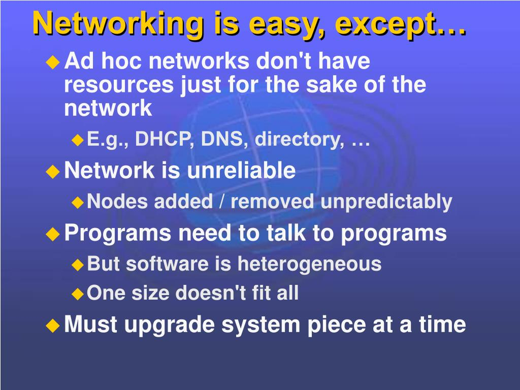 Networking is easy, except…