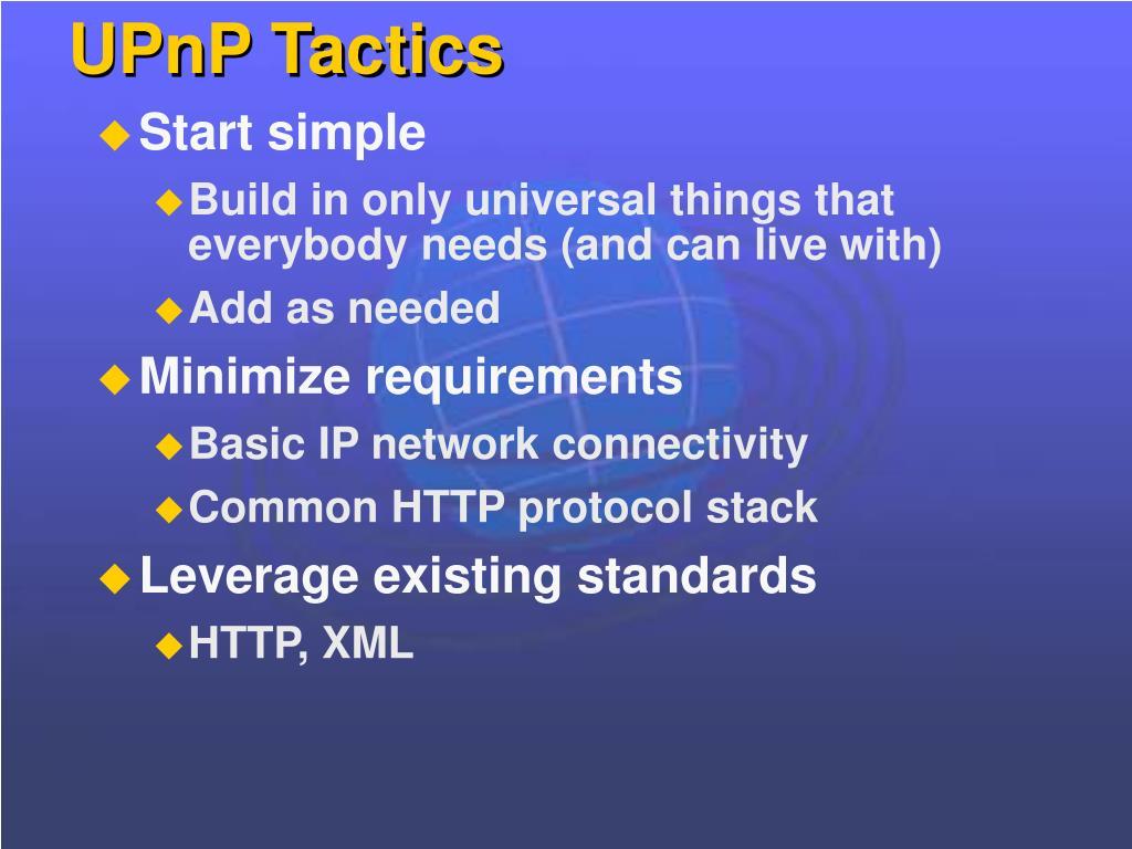 UPnP Tactics