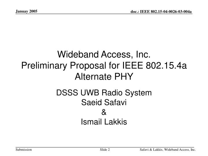 Wideband access inc preliminary proposal for ieee 802 15 4a alternate phy