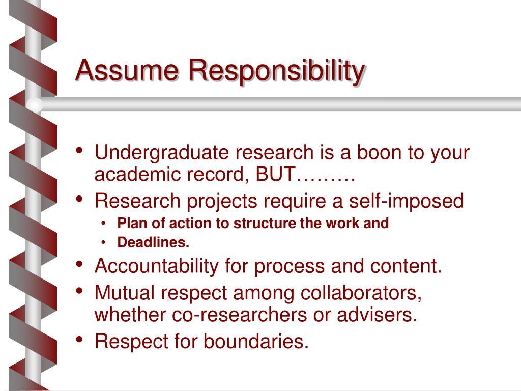 Assume Responsibility