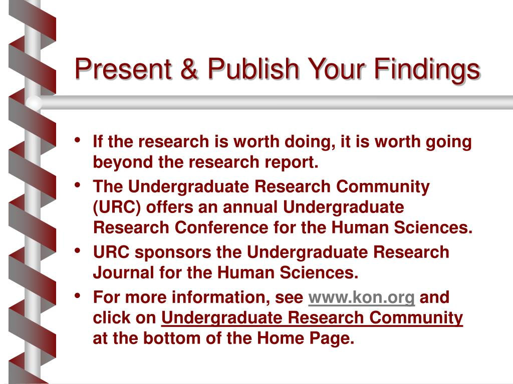 Present & Publish Your Findings