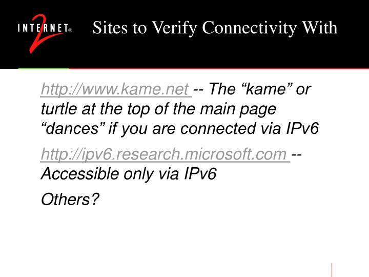 Sites to verify connectivity with