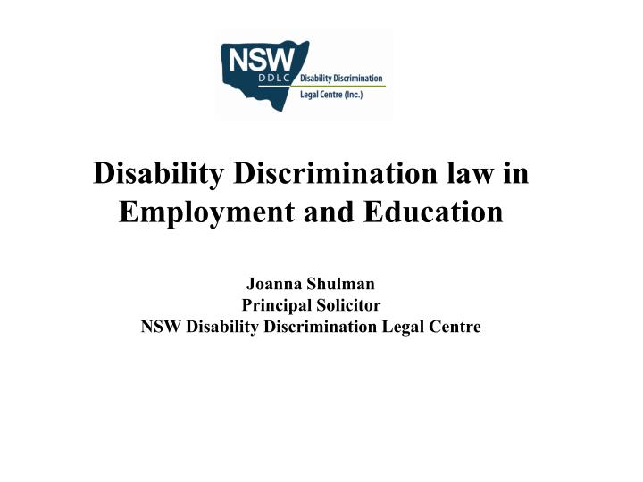 Disability Discrimination law in Employment and Education