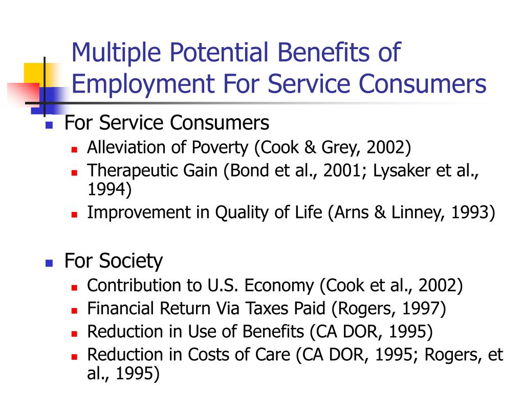 Multiple Potential Benefits of Employment For Service Consumers
