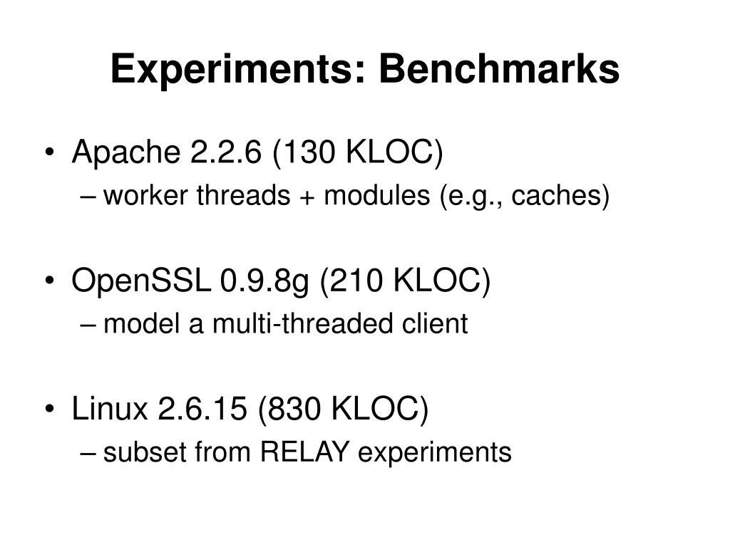 Experiments: Benchmarks