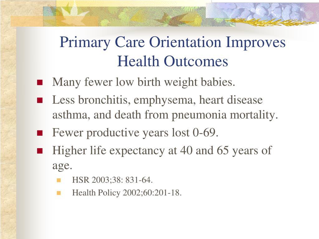 Primary Care Orientation Improves Health Outcomes