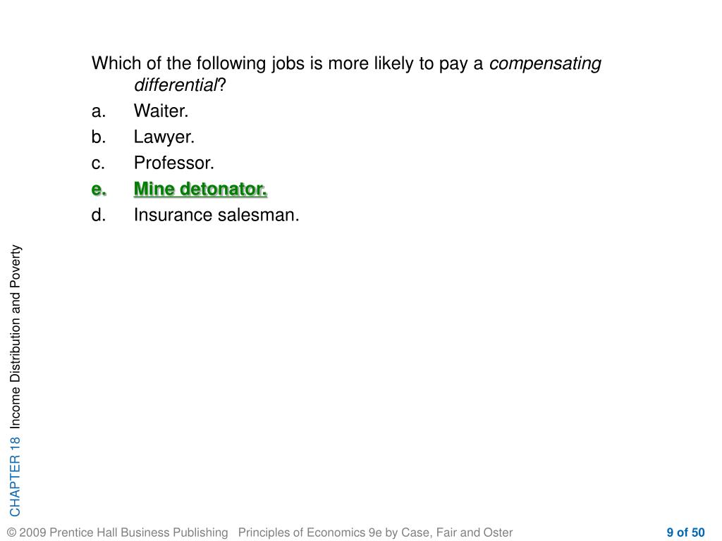 Which of the following jobs is more likely to pay a