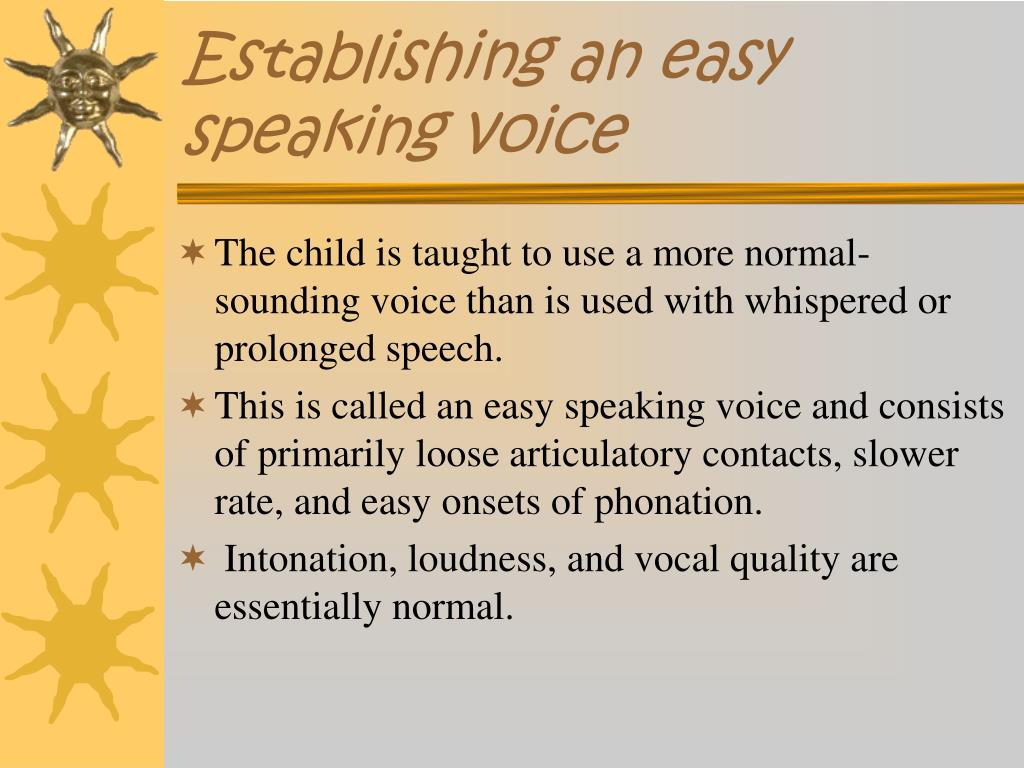 Establishing an easy speaking voice