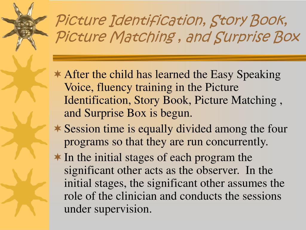 Picture Identification, Story Book, Picture Matching , and Surprise Box
