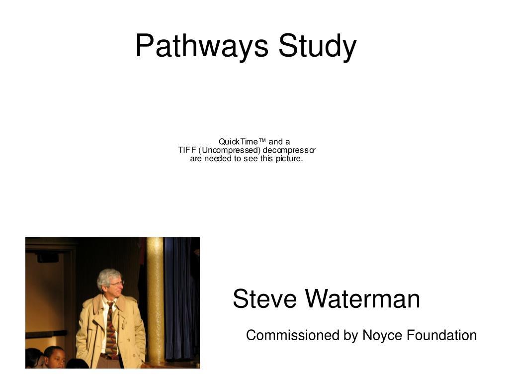 Pathways Study