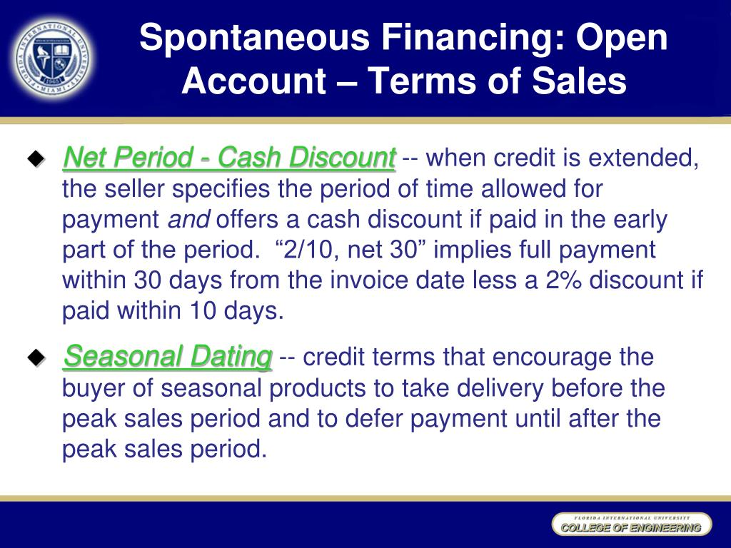 Spontaneous Financing: Open Account – Terms of Sales
