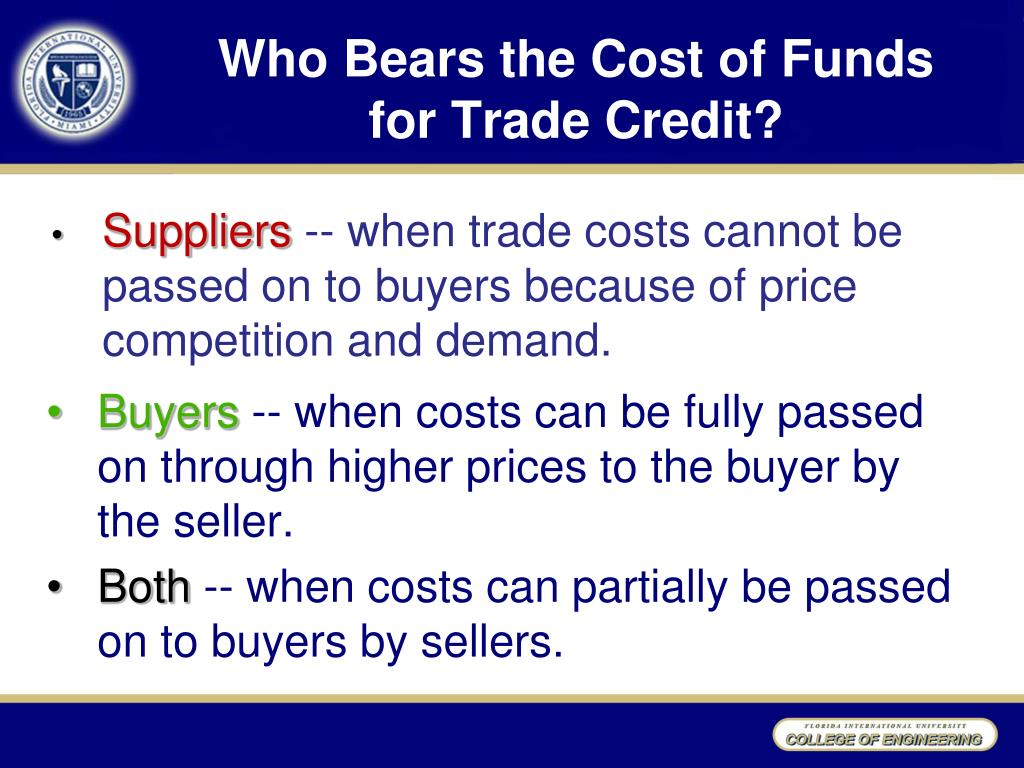 Who Bears the Cost of Funds for Trade Credit?