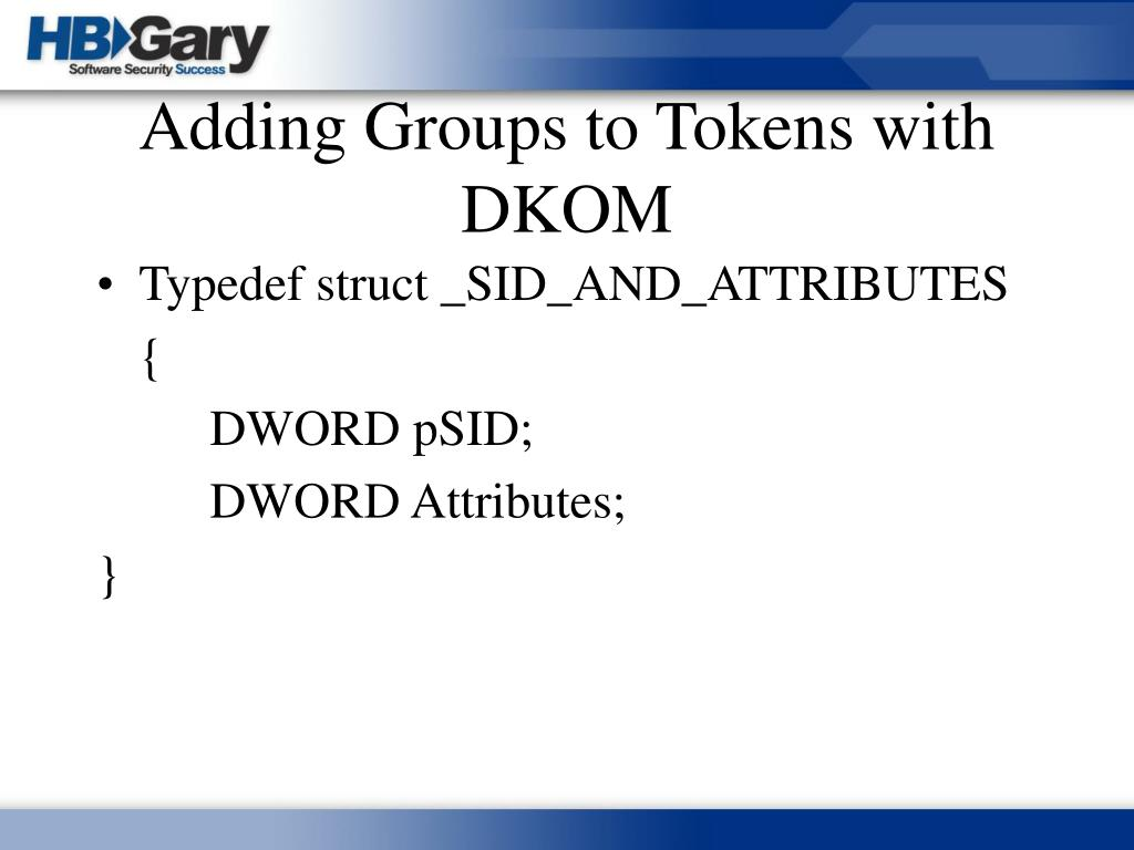 Adding Groups to Tokens with DKOM