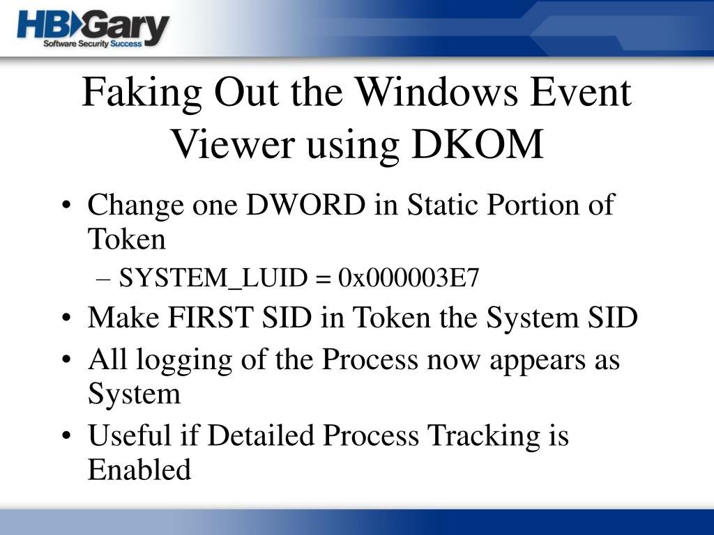 Faking Out the Windows Event Viewer using DKOM