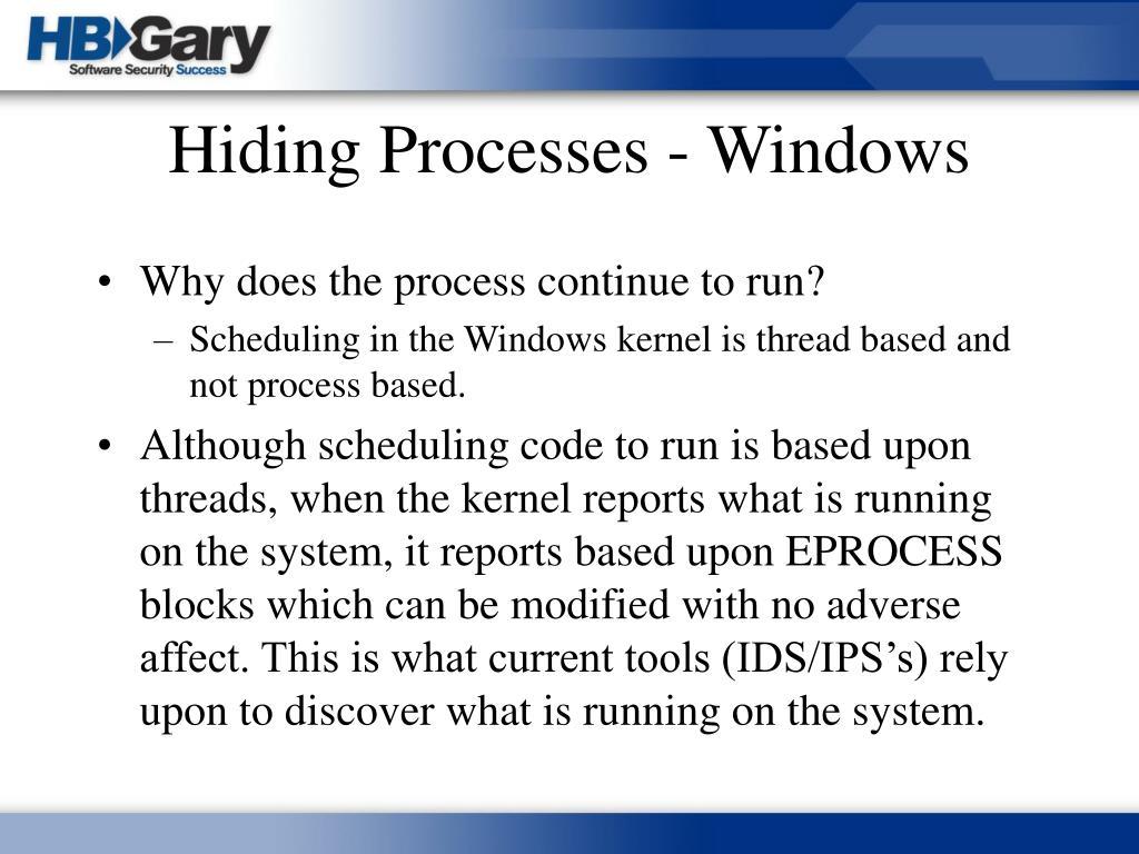 Hiding Processes - Windows