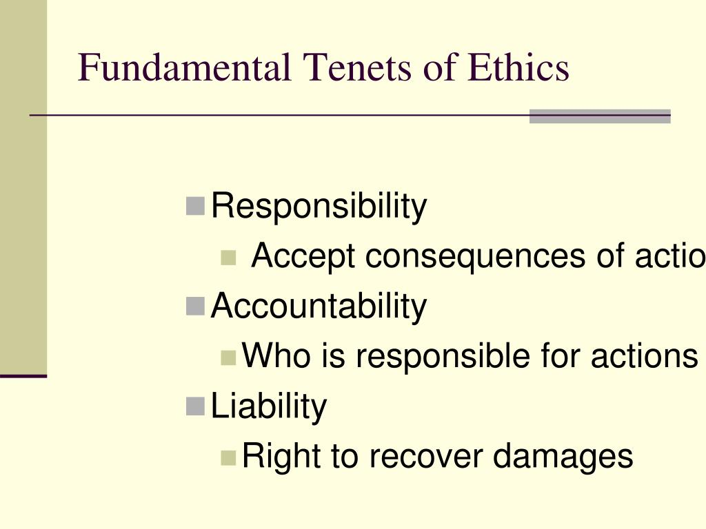 Fundamental Tenets of Ethics