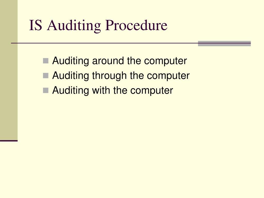 IS Auditing Procedure