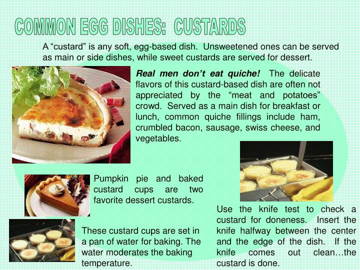 COMMON EGG DISHES:  CUSTARDS