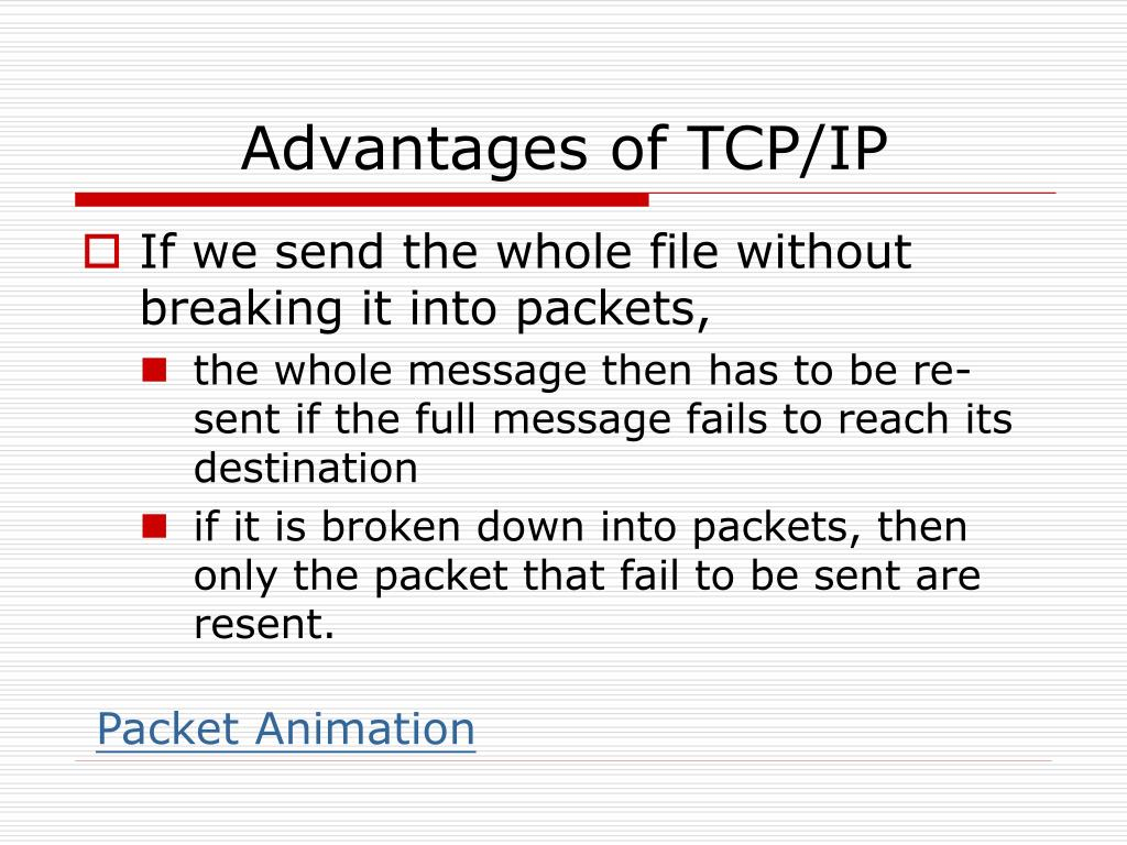 Advantages of TCP/IP