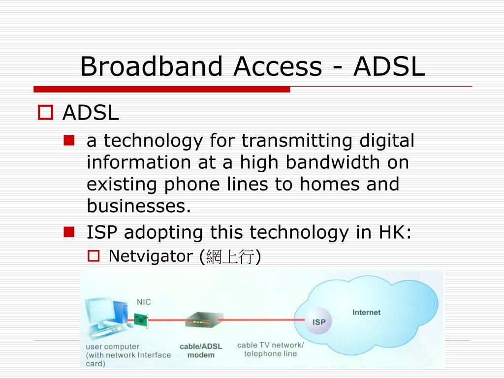 Broadband Access - ADSL