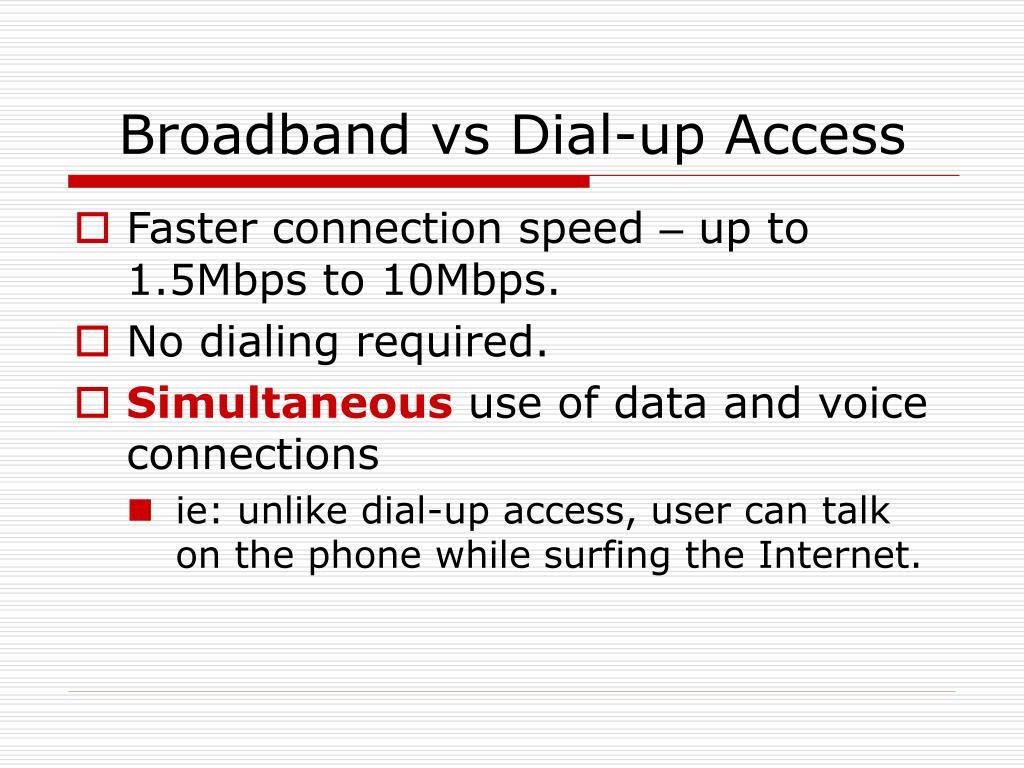 Broadband vs Dial-up Access