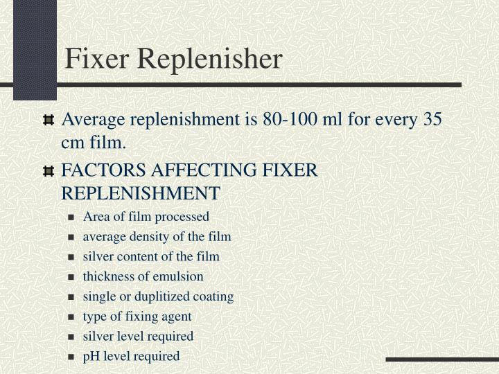 Fixer Replenisher