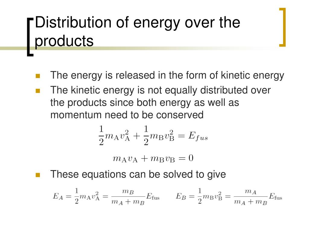 Distribution of energy over the products