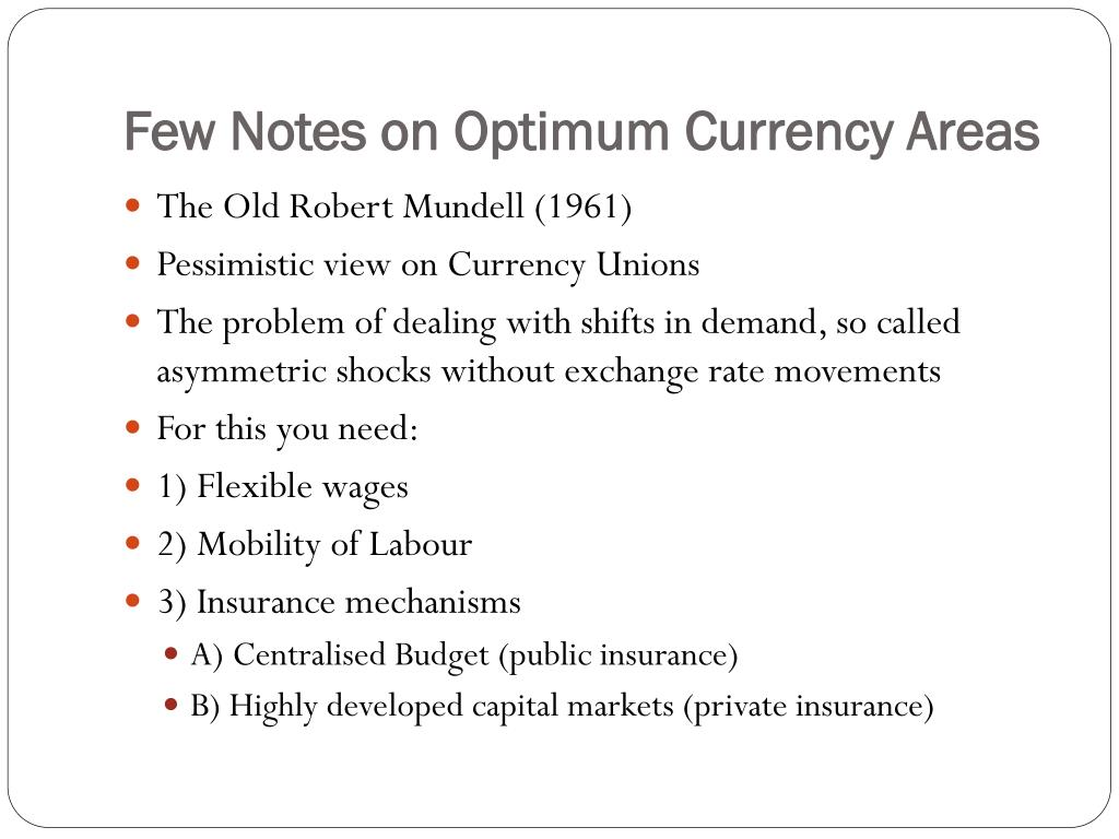 Few Notes on Optimum Currency Areas