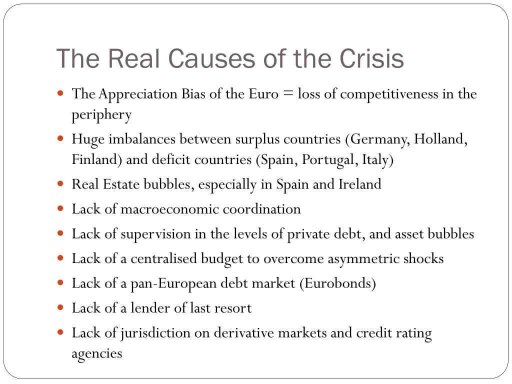 The Real Causes of the Crisis