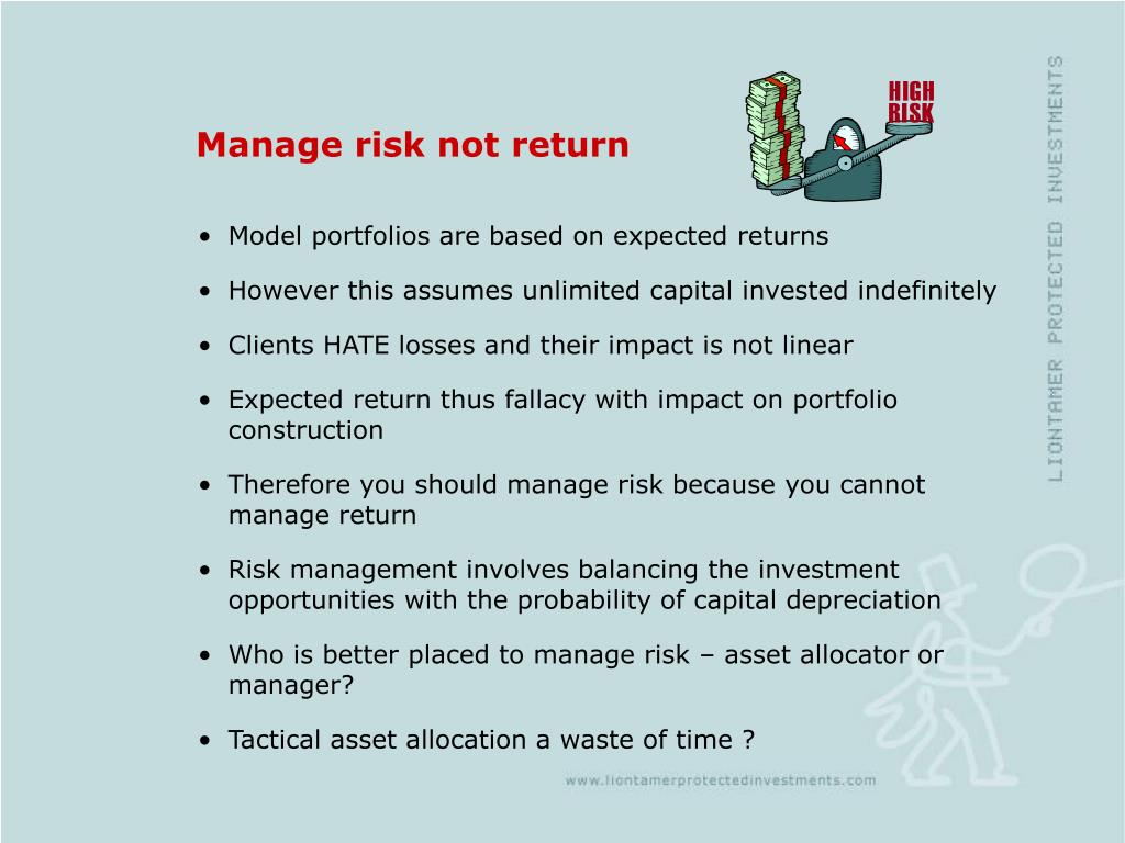 Manage risk not return