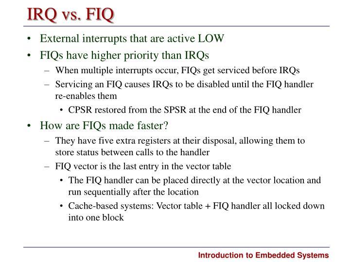 IRQ vs. FIQ