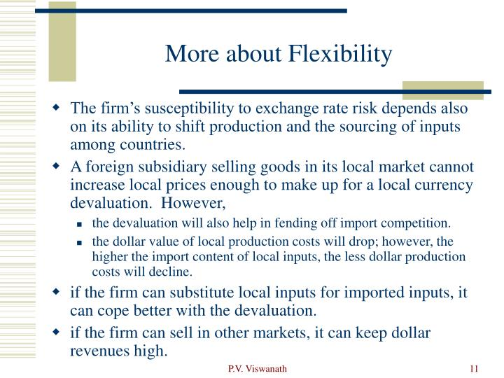 More about Flexibility