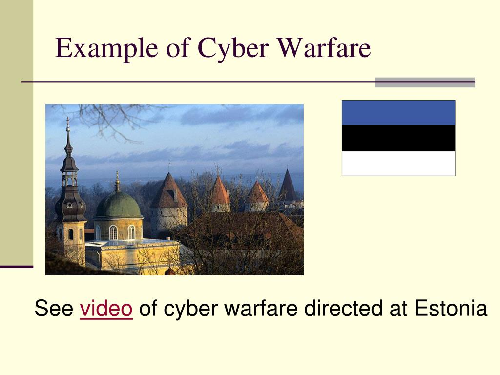 Example of Cyber Warfare