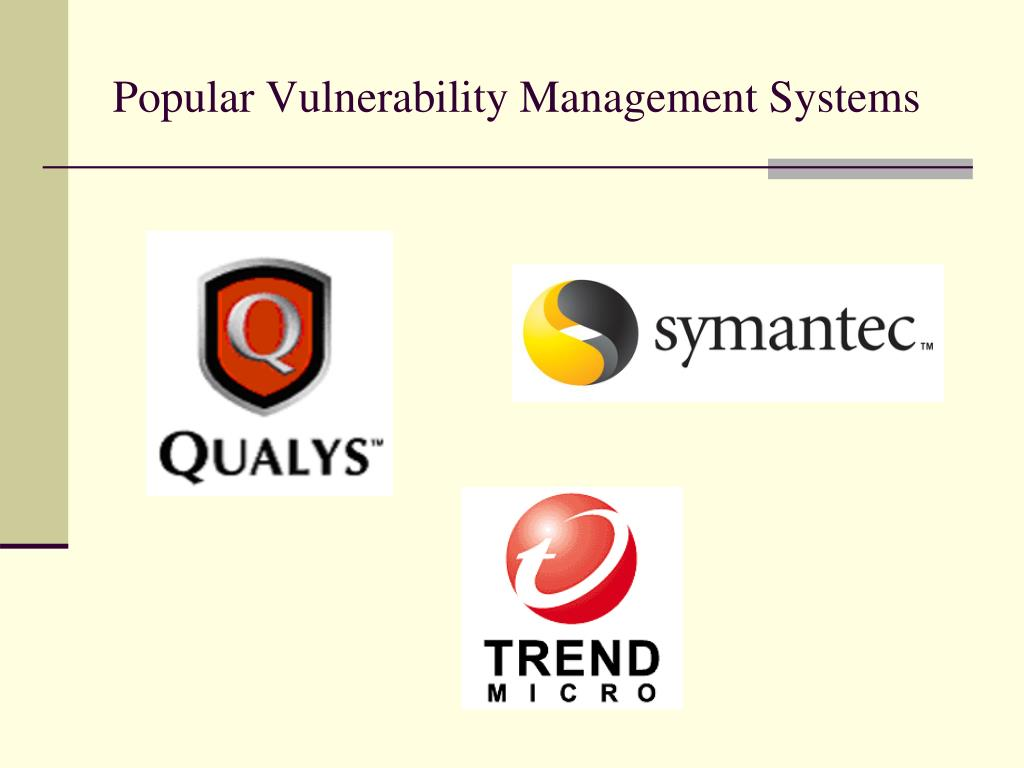 Popular Vulnerability Management Systems