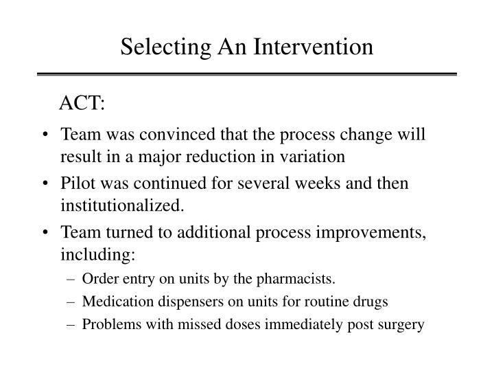 Selecting An Intervention