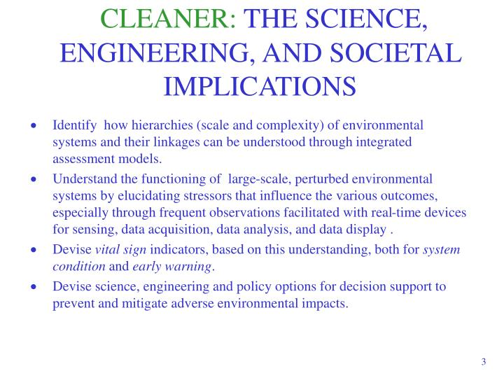 Cleaner the science engineering and societal implications