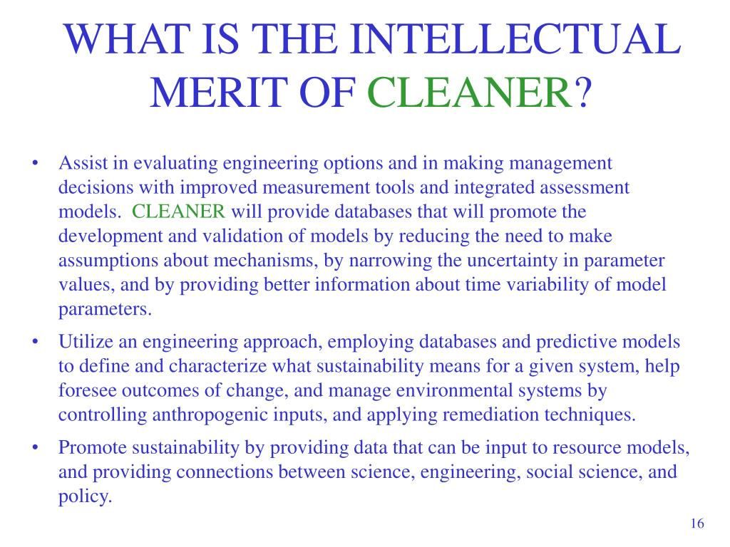 WHAT IS THE INTELLECTUAL MERIT OF