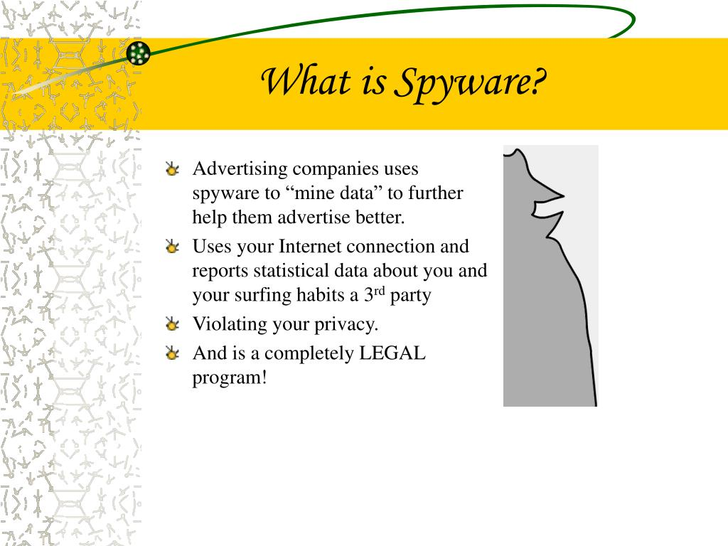 What is Spyware?