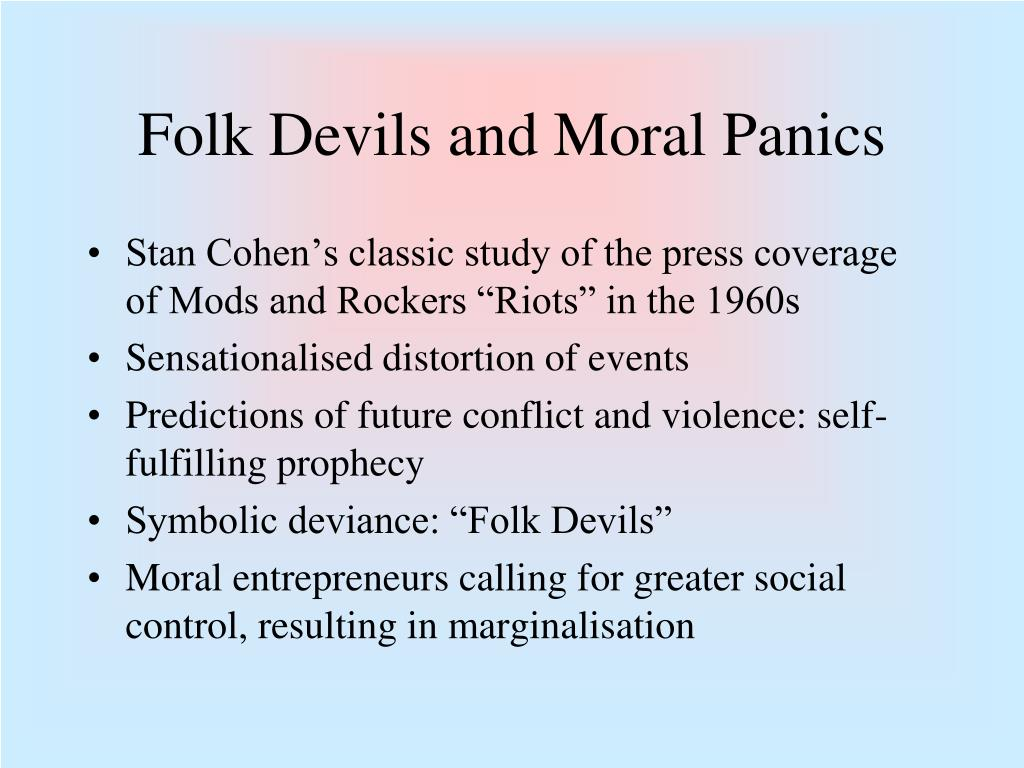 an analysis of fork devils and moral panics by cohen This theory was first proposed by stanley cohen in his 1972 book moral panics  and folk devils, which is a seminal sociological analysis of the mods and.