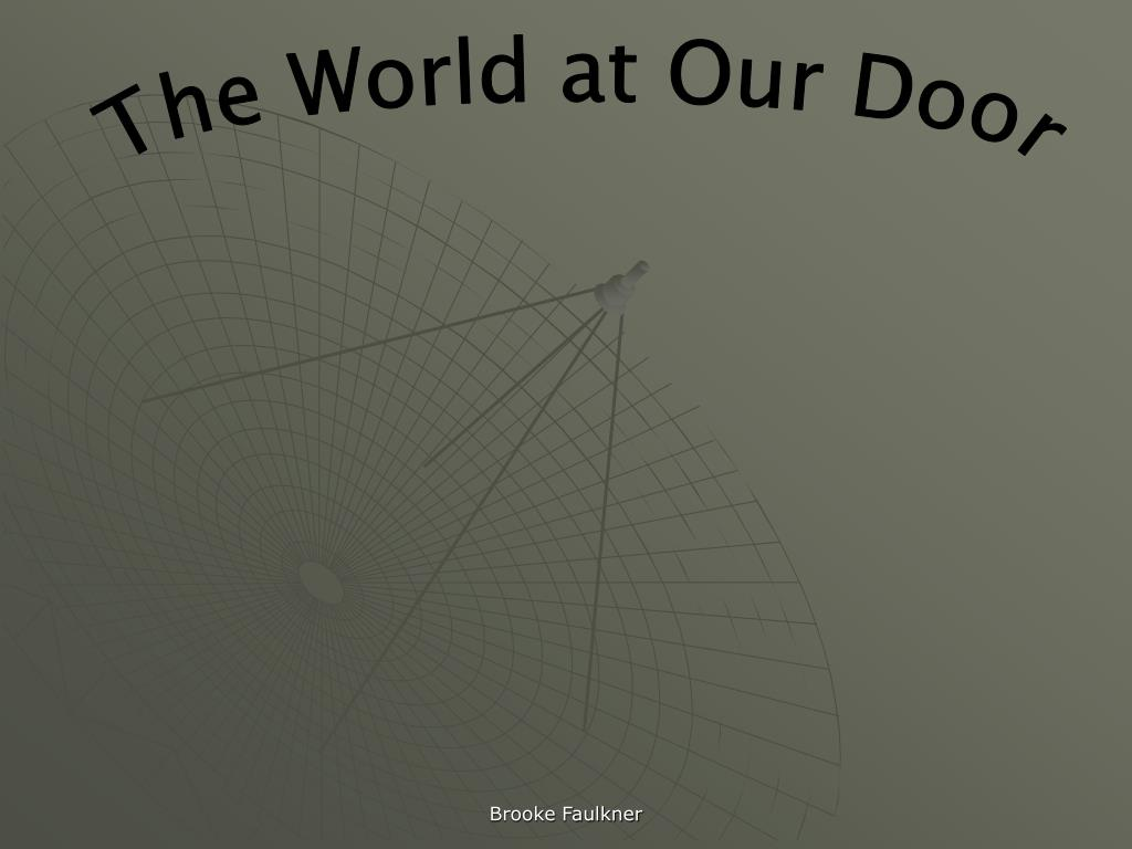 The World at Our Door