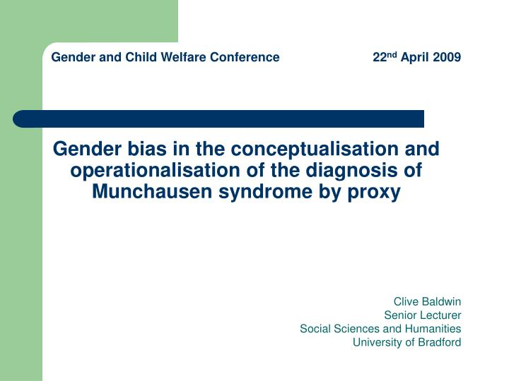 Gender bias in the conceptualisation and operationalisation of the diagnosis of Munchausen syndrome ...