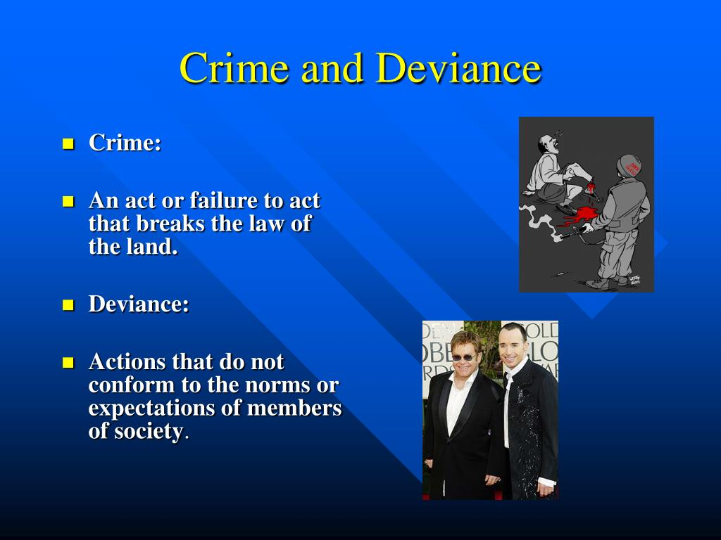Crime and Deviance