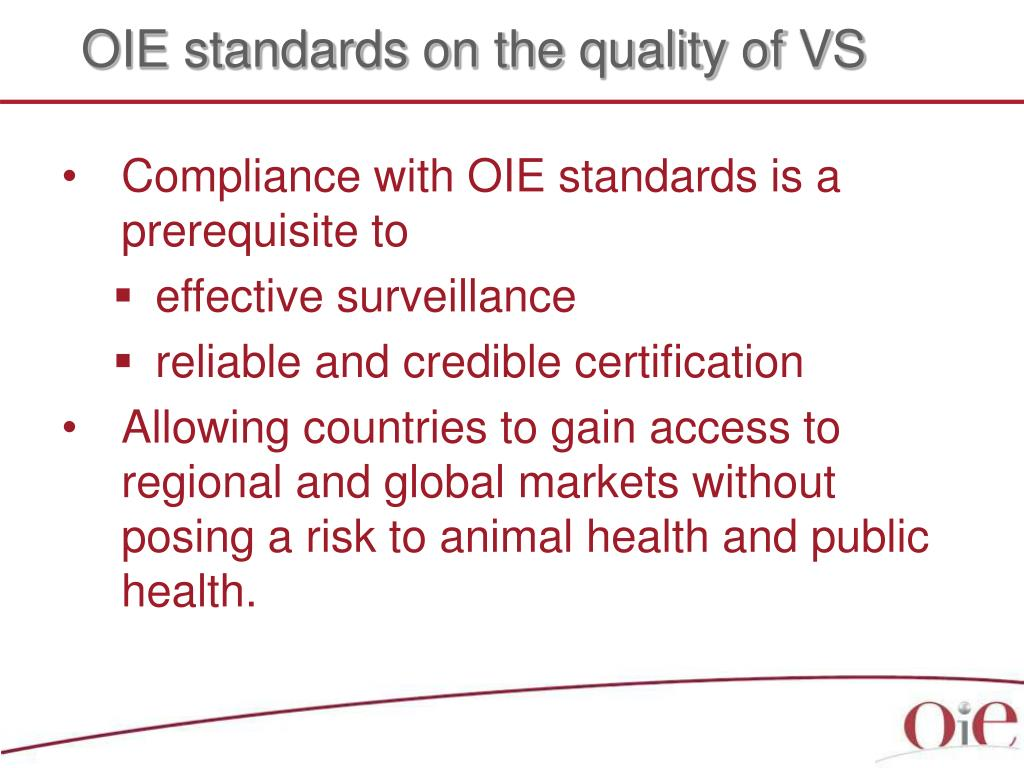 OIE standards on the quality of VS
